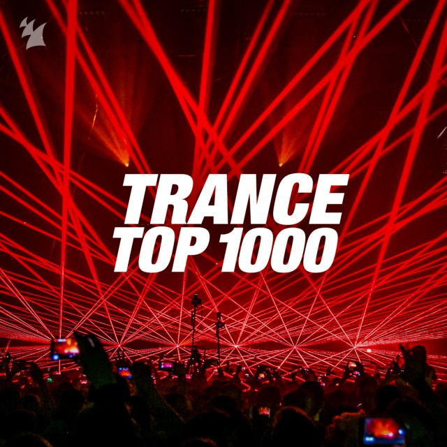 Trance Top 1000 - by Armada Music on Spotify