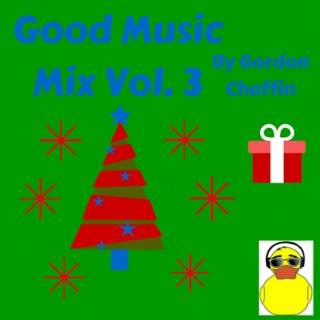 Good Music Mix Vol. 3