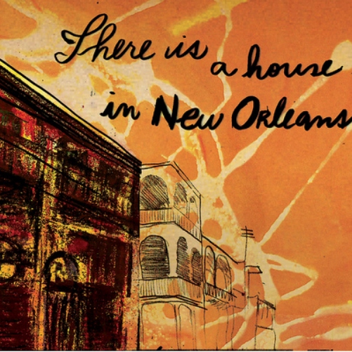 There Is A House In New Orleans . . .