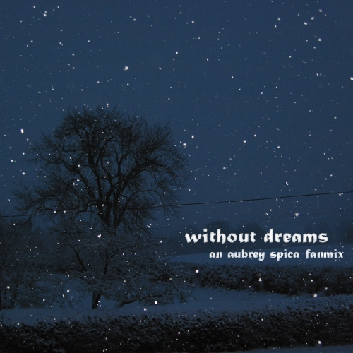 without dreams