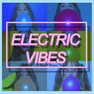 electric vibes