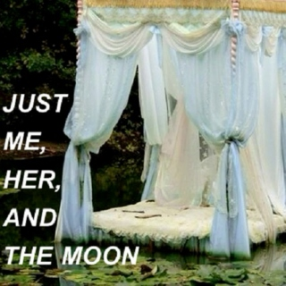 just me // her // and the moon