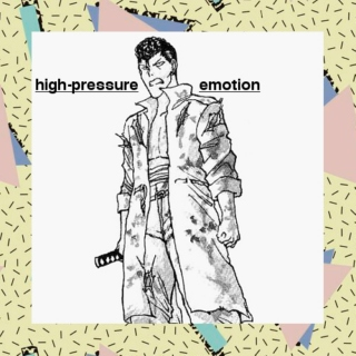 High-Pressure Emotion