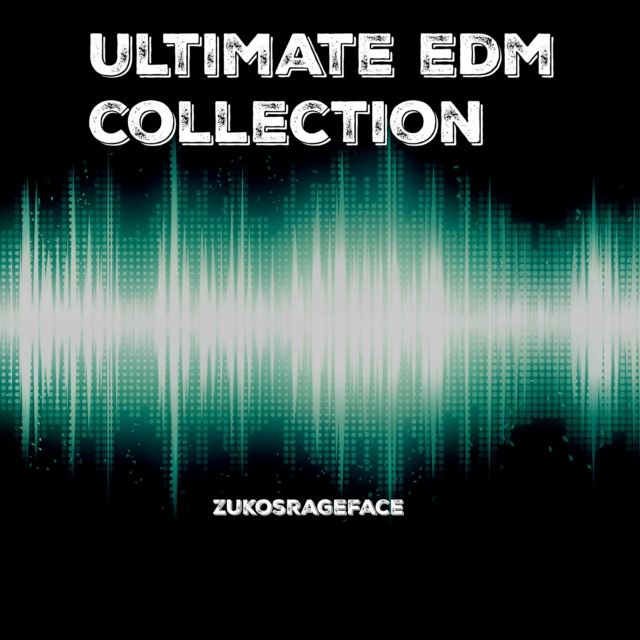 ZRF's Ultimate EDM Collection