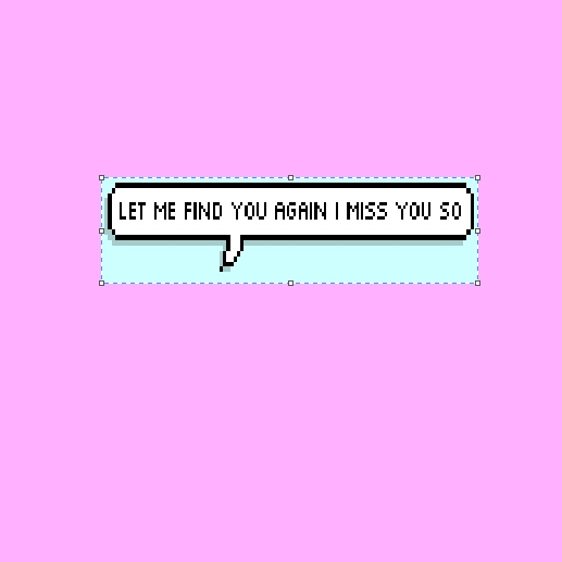 let me find you again