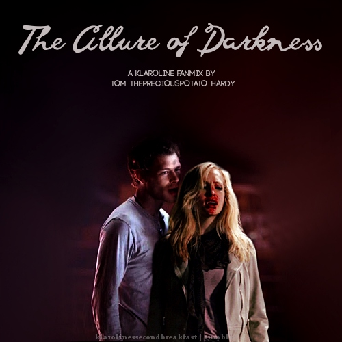 The Allure of Darkness