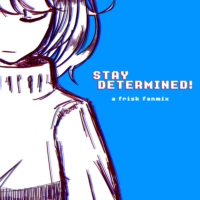 stay determined! [side B]