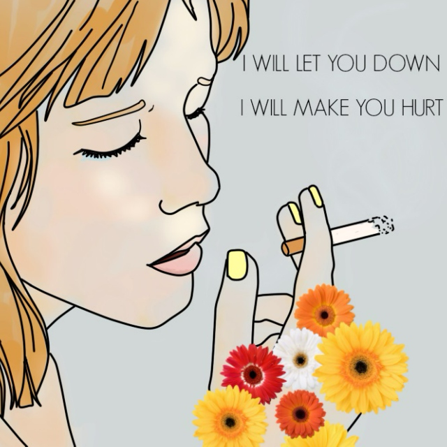 I WILL LET YOU DOWN.