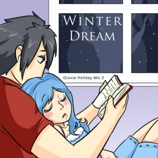 Winter Dream / Gruvia Mix 2