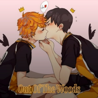Out Of The Woods - KageHina