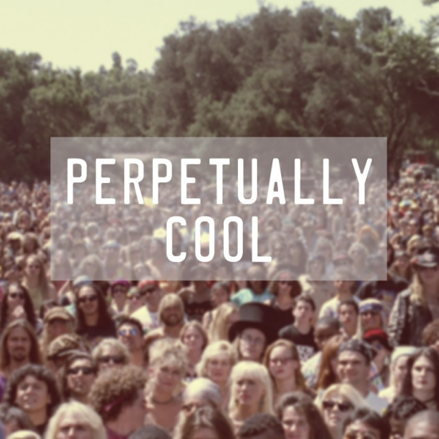 Perpetually Cool