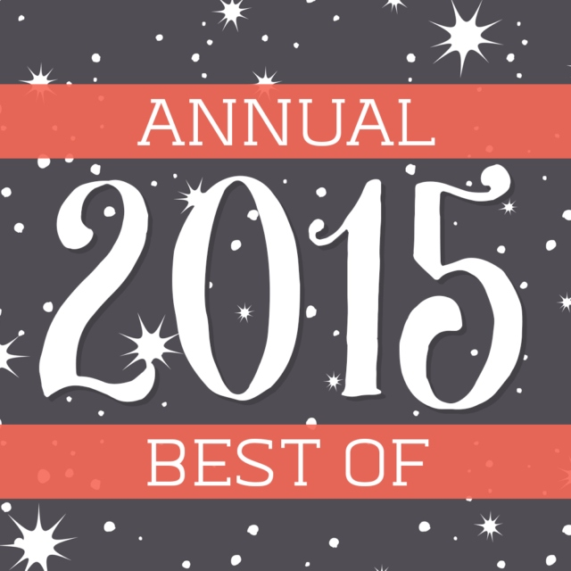 2015 - Annual Best Of...