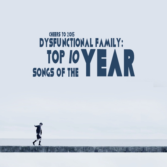 Top 10 Songs of 2015 (TOS list)