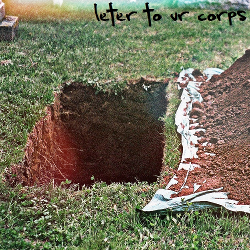 A Letter To Your Corpse