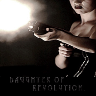 daughter of revolution.
