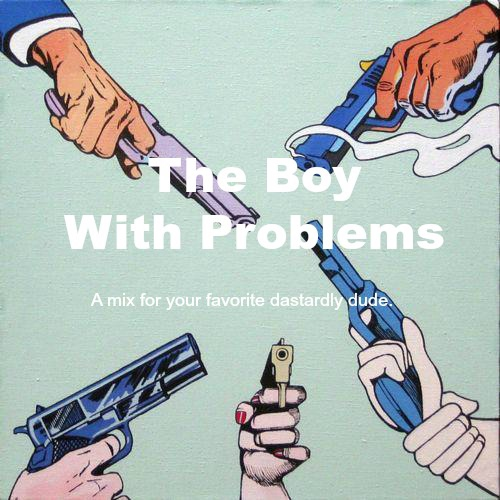The Boy With Problems