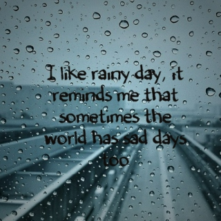 Rainy Day, Painful Day