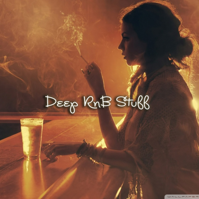 Deep RnB stuff ♥