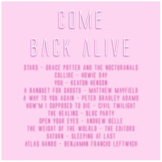 Come Back Alive