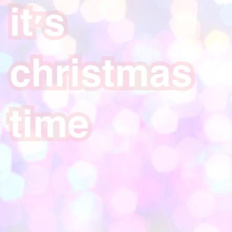 it's christmas time