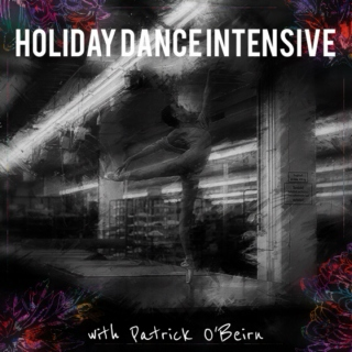 Holiday Dance Intensive with Patrick O'Beirn