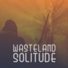 Wasteland Solitude