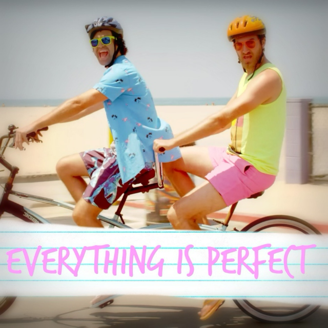 everything is perfect
