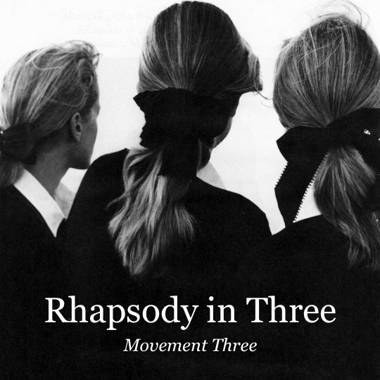Rhapsody in Three: Movement Three