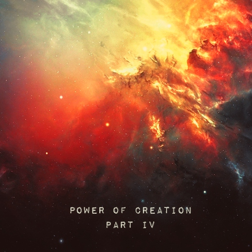 Power of Creation IV