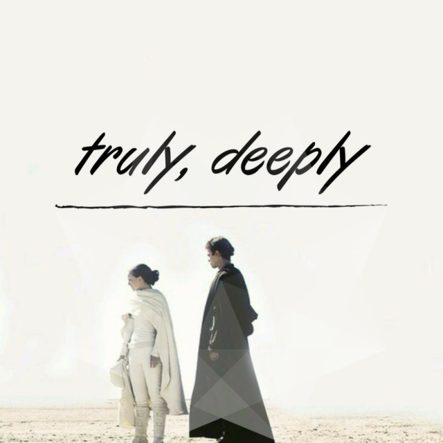 truly, deeply