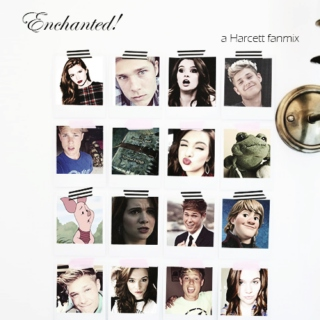Enchanted! | a Harcett fanmix