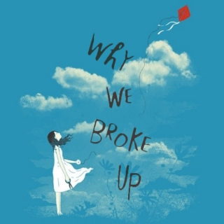 Why We Broke Up #Part I