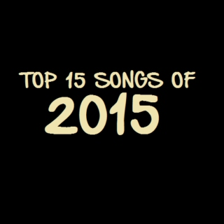 top 15 songs of 2015 ✨