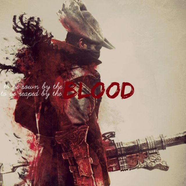 to be sown by the blood • to be reaped by the blood