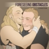 foreseeing obstacles