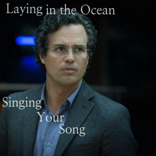 Laying in the Ocean, Singing Your Song