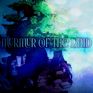 murmur of the land