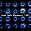 Best Indie Electronic 2015