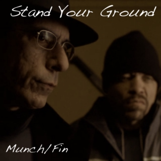 Stand Your Ground: A Munch/Fin Mix