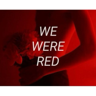 We Were Red