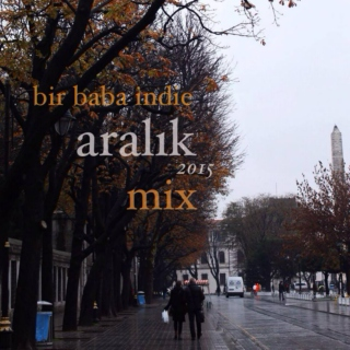 Bir Baba Indie Mix | December 2015