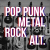 Pop Punk/Rock/Metal/Alternative MUST HAVES!