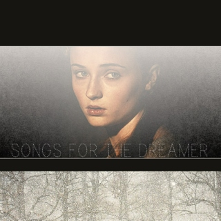 songs for the dreamer | sansa stark