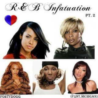 R&B Infatuation Pt. 2