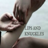 lips and knuckles