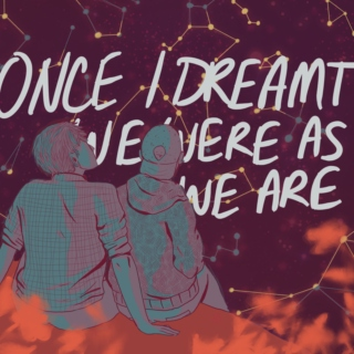 once i dreamt we were as we are