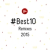 #Best10 Remixes 2015