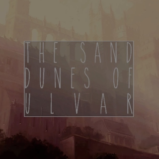 The Sand Dunes of Ulvar