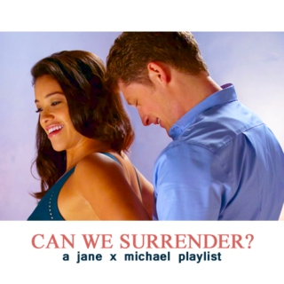 CAN WE SURRENDER?