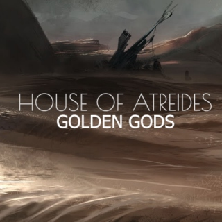 House of Atreides -  Gods